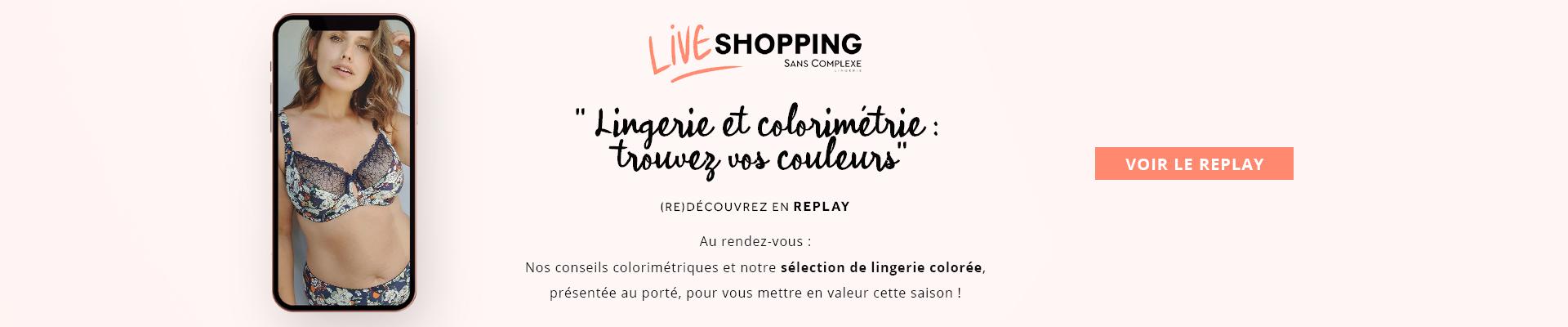 Live Shopping Sans Complexe Lingerie