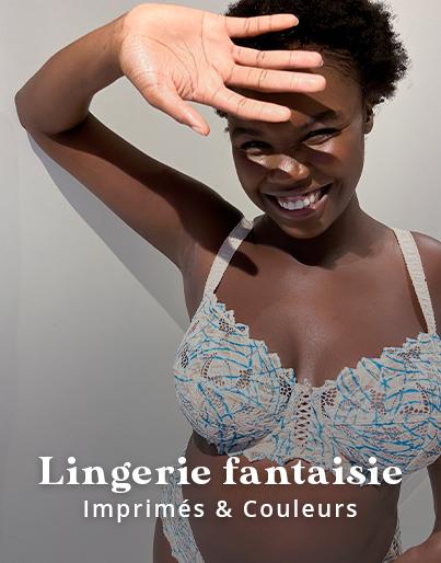 Nouveautés lingerie colorée & fantaisie pour poitrines généreuses