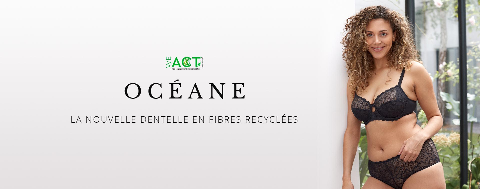 Océane, la première lingerie Sans Complexe conçue à partir de fibres recyclées